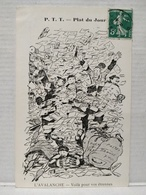 Plat Du Jour.  P.T.T. Illustrateur Morer. L'Avalanche - Poste & Facteurs
