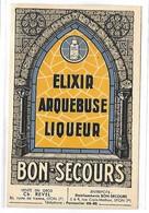 Publicité - BON-SECOURS - ELIXIR ARQUEBUSE LIQUEUR - Werbepostkarten