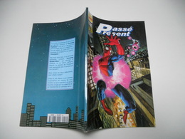 Collection Top Bd 44 :Passé Présent  SEMIC TBE - Books, Magazines, Comics