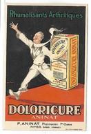 Publicité - DOLORICURE - Rhumatisants Arthritiques - Illustrateur Léon DUPIN - Werbepostkarten
