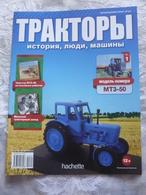 Soviet And Russian Tractors - In Russian - Journal Tractors № 1, 2, 3, 4, 6, 7, 9, 10, 11, 12, 13, 14, 15, 16, 17. - Auto/moto