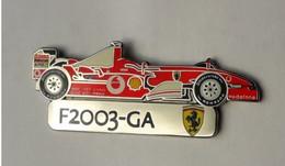 L369 Pin's Ferrari Officiel F2003-GA SUPERBE Qualité Egf Signé Bolaffi 40 Mm X 15 Mm RARE Couleur Rouge Ferrari - Ferrari