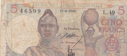 AFRIQUE OCCIDENTALE 5 FRANCS 17/08/1943 - Billets
