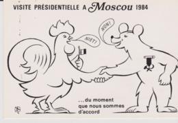 CPM - POLITIQUE - VISITE PRESIDENTIELLE A MOSCOU 1984 - ILLUSTRATEUR  A. THINLOT - Evènements