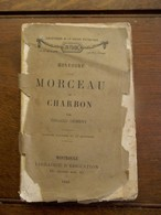 Oud Boek  Gaat Over KOLEN                              Histoire  MORCEAU   De  CHARBON  Par  Edgard   Hément   1882 - Livres, BD, Revues