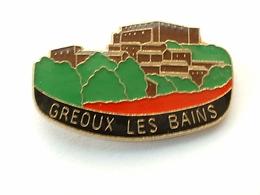 PIN'S VILLE DE GREOUX LES BAINS - Badges