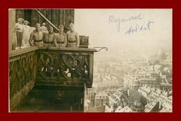 Carte Photo * Militaire *  Soldats  * En Haut De La Cathédrale De Strasbourg    ( Scan Recto Et Verso ) - Guerre, Militaire