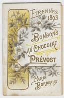 """Petit Calendrier Publicitaire """"Bonbons Au Chocolat PREVOST Paris/Bordeaux"""" - Année 1893 - 8,3 X 5,4 Cm - TBE - Chocolat"""