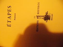 Josette FRIGIOTTI.  ETAPES .EDITIONS DU BEFFROI. DEDICACES SIGNE. EDITION ORIGINALE - Books, Magazines, Comics