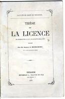 THESE POUR LA LICENCE  FACULTE DE DROIT DE TOULOUSE  GASTON DE MONICOURT NE A IVRY 1872  62 PAGES - Recht