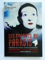 CINEMA - Les Enfants Du Paradis - Carné , Prévert , Arletty ... Secrets Film De Légende - Carte Publicitaire Exposition - Acteurs