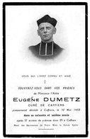 Faire Part De Décés De Mr L'Abbé Eugéne Dumetz  Curé De Caffiers Pas De Calais Du 10 Mai 1933 - Décès