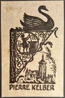Ex-libris Pierre KELBER (de A. SELIG) Pharmacie Du Cygne à Colmar - Illustrateur Alsacien - Alsace TB (7,6 X 11,9 Cm)/E5 - Ex-libris
