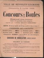 Affiche Sennecey Le Grand 3 Juillet 1949 Concours De Boules  - Format 21 X 27,5 Cm - Affiches