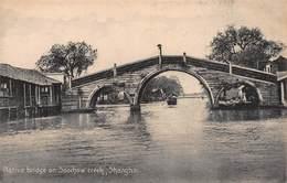 CPA Native Bridge On Soochow Creek, Shanghai - Chine