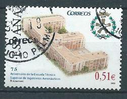 ESPAGNE SPANIEN SPAIN ESPAÑA 2003 AERONAUTICAL INGENIERS SCHOLL ED 4024 YV 3599 MI 3885 SG 3996 SC 3247 - 1931-Today: 2nd Rep - ... Juan Carlos I
