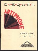 Musique. Catalogue Illustré Des Disques  ARTIPHONE 1931. - Music & Instruments