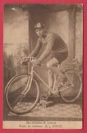 Binche - Coureur Cycliste Louis Blondiaux ( Voir Verso ) - Binche