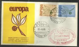 ITALIA REPUBBLICA ITALY REPUBLIC 1965 EUROPA CEPT SERIE COMPLETA SET FDC MOSTRA DEL FRANCOBOLLO A NAPOLI - 6. 1946-.. Republic