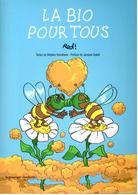La Bio Pour Tous - Red! - Le Passager Clandestin - Libros, Revistas, Cómics
