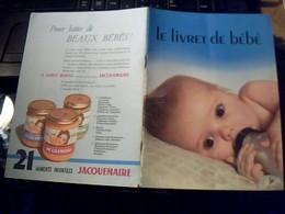 """Publicité Produits BLEDINE JACQUEMAIRE """" Le  Livret De Bébé """" Pour Batir De Beaux Bébés Annee 50/60 - Pubblicitari"""