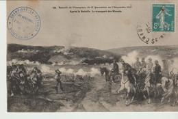 CPA  - BATAILLE DE CHAMPIGNY DU 30 NOVEMBRE AU 2 DÉCEMBRE 1879 - APRES LA BATAILLE - LE TRANSPORT DES BLESSES - 116 - Guerres - Autres