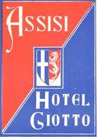 ETIQUETA DE HOTEL  - HOTEL GIOTTO  -ASSISI -ITALIA - Etiquetas De Hotel