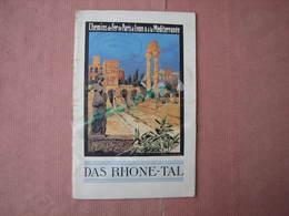 Chemin De Fer De Paris Et à La Méditéranée (pour Touristes Allemands) DAS RHONE TAL Vers 1920 - Railway