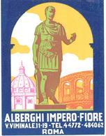 ETIQUETA DE HOTEL  - ALBERGHI IMPERO FIORE  -ROMA -ITALIA - Etiquetas De Hotel