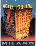 ETIQUETA DE HOTEL  - HOTEL TOURING  -MILANO -ITALIA - Etiquetas De Hotel