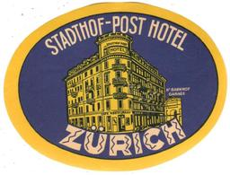 ETIQUETA DE HOTEL  - STADTHOF POST HOTEL  -ZURICH -SUIZA - Etiquetas De Hotel