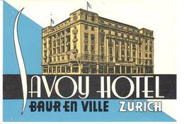 ETIQUETA DE HOTEL  -SAVOY HOTEL  -ZURICH -SUIZA - Etiquetas De Hotel