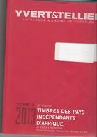 Yvert & Tellier: Pour Timbres Des Pays Indépendants D'Afrique , Algérie à Haute-Volta, Inclus Cambodge Ect..... - Catalogues De Cotation