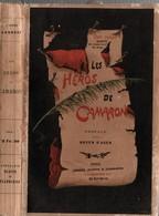 LES HEROS DE CAMERONE  LEGION ETRANGERE MEXIQUE - Livres