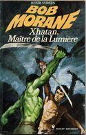 Xhatan Maitre De La Lumiere     °°°   BOB MORANE N°  1071 - Bob Morane