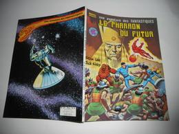 Une Aventures Des Fantastiques N°27 Le Pharaon Du Futur Edit Lug Be +++ - Books, Magazines, Comics
