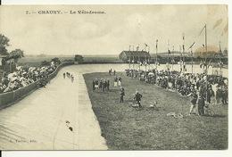 02 - CHAUNY / LE VELODROME - Chauny