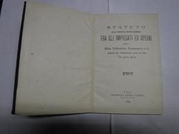 PISA  -- STATUTO   DELLA SOCIETA' DI MUTUO SOCCORSO  FRA IMPIEGATI E OPERAI  --DITTA  PONTECORVO &C. - Italia