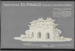 Paris Exposition 1900 - Publicité Parfumerie Pinaud 18 Place Vendôme - Carte Gaufrée  Neuve - Pavillon De La Chine - Exhibitions