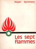 LES SEPT FLAMMES GRENADE LEGION ETRANGERE RECIT RMLE GUERRE 1939 1945 - Livres