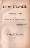 LA LEGION ETRANGERE  PAR A. CAMUS 1864 - Livres