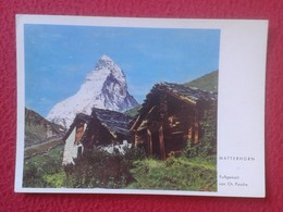 POSTAL POST CARD CARTE POSTALE MATTERHORN MONTE CERVINO ? MONT CERVIN ? ITALY ITALIA SUIZA SUISSE SCHWEIZ SVIZZERA VER F - VS Valais