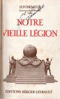 NOTRE VIEILLE LEGION ETRANGERE 1931  PAR H. POIRMEUR - Livres