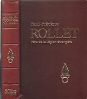 GENERAL F. ROLLET PERE DE LA LEGION ETRANGERE BIOGRAPHIE PAR P. SOULIE - Livres