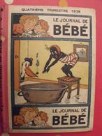 """Recueil Reliure De 12 Revues """"le Journal De Bébé"""". 4ème Trimestre 1938. Pouf Davine Rob-vel Rotman Rogelon Pélik Polydor - Livres, BD, Revues"""