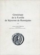 Généalogie Séjournet, De Rameignies En Hainaut - Biographie