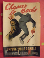 Affiche Unissez-vous Dans Le Mouvement De Libération National. Chassez Le Boche. Wallon Vichy Atelier RPR. 1944 - Affiches