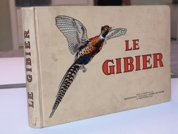 LIVRE 1939 : Le Gibier (Manufacture Française D'Armes Et Cycles De Saint-Étienne / Loire) - Livres, BD, Revues