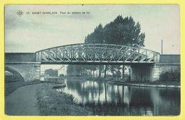 * Saint Ghislain (Hainaut - La Wallonie) * (SBP, Nr 15) Pont Du Chemin De Fer, Canal, Quai, Bridge, Brug, Rare, TOP - Saint-Ghislain