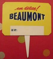 """Plaque Publicité """"un Délice Beaumont"""". étiquette De Prix En Plastique Imprimé. Vers 1960-70 - Plaques Publicitaires"""